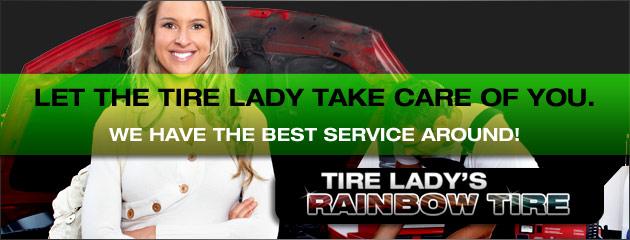 Tire Ladys Rainbow Tire Best Service