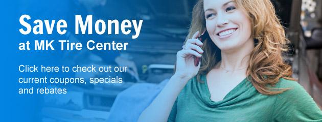MK Tire Center Savings