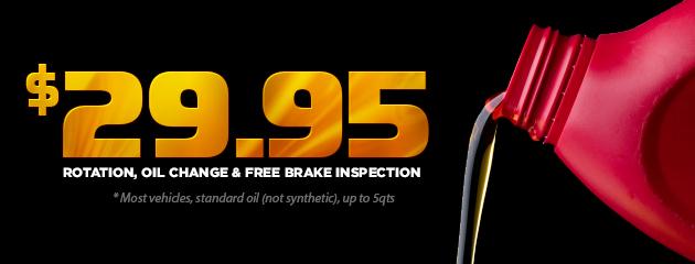 Rotation, Oil Change & Free Brake Inspection - $29.95