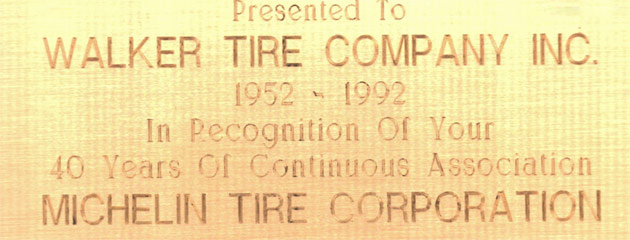 Walker Tire Company Inc - 40 Years Association with Michelin Tire Corp