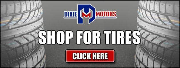 Shop For Tires at Dixie Motors