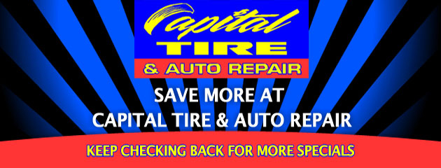 Capital Tire and Auto Repair_Coupons Specials