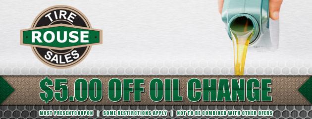 Rouse Tire Sales - $5.00 Oil Change