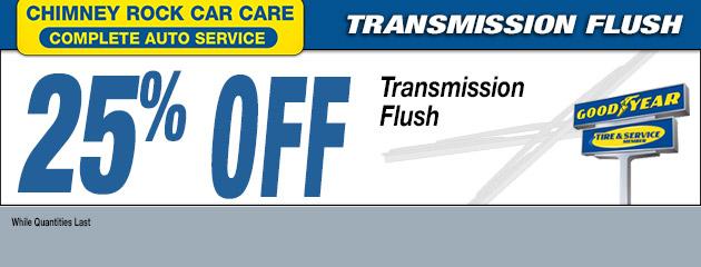 25% OFF TRANSMISSION FLUSH