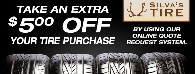 Take an extra $5 off your tire purchase by using our online quote request system.