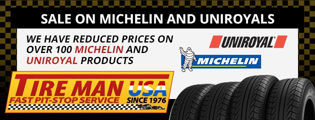Sale on Michelin and Uniroyals