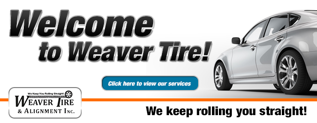 Welcome to Weaver Tire & Alignment