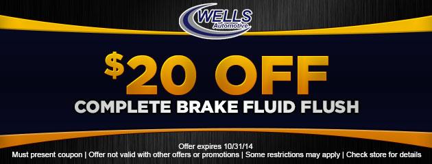 $20 OFF Brake Fluid Flush