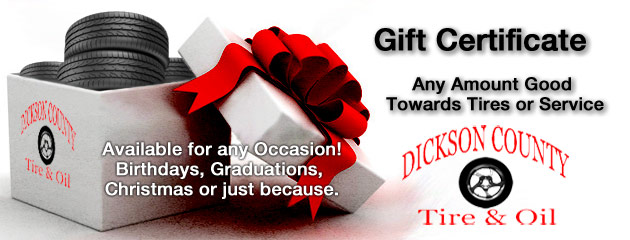 Gift Certificates at Dickson County Tire & Oil