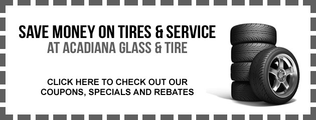 Acadiana Galss & Tire Savings