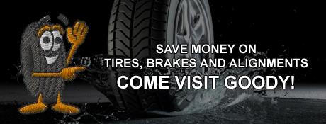 Goodlife Tire Brake and Alignment Savings