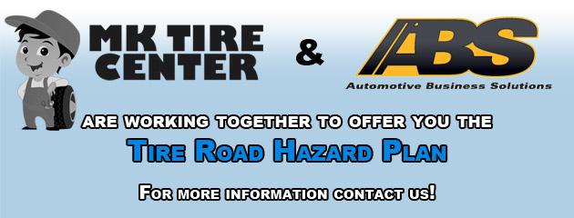 MK Tire Center Road Hazard Plan