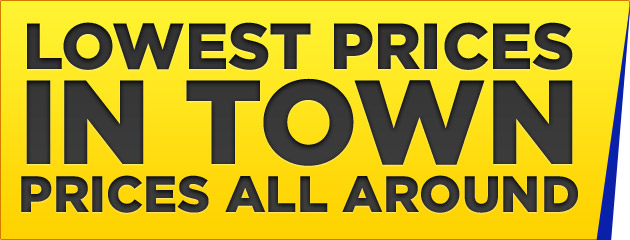 Lowest Prices in Town