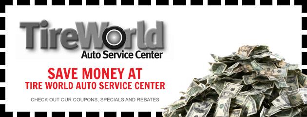 Tire World Auto Service Center Savings