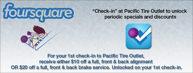 Foursquare Check-in at Pacific Tire Outlet